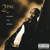 Me Against the World (feat. Dramacydal) - 2Pac