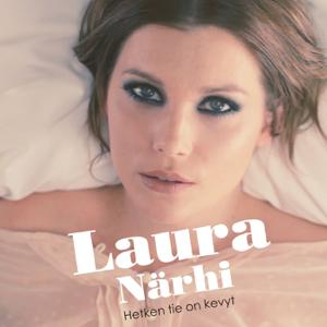 Laura Närhi - Hetken Tie On Kevyt