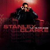 Stanley Clarke - 'Bout the Bass (Album Version)