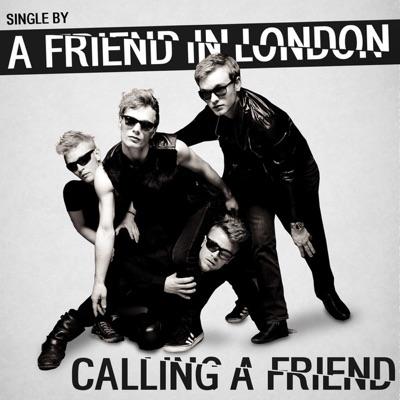 Calling A Friend - Single - A friend in London