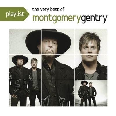 Playlist: The Very Best of Montgomery Gentry - Montgomery Gentry