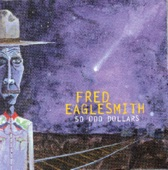 Fred Eaglesmith - Steel Guitar