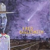 Fred Eaglesmith - Mighty Big Car