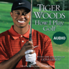 Tiger Woods - How I Play Golf Grafik