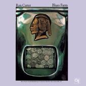 Ron Carter - Blues Farm