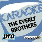 Zoom Karaoke - The Everly Brothers (Karaoke Versions)