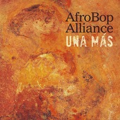 Afro Bop Alliance - El Niño