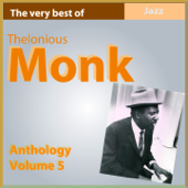 The Very Best of Thelonius Monk (Anthology, Vol. 5)