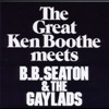 Ken Boothe Meets B.B. Seaton & the Gaylads