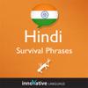 Innovative Language Learning - Learn Hindi - Survival Phrases Hindi, Volume 1: Lessons 1-30: Absolute Beginner Hindi #1 artwork
