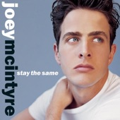Joey McIntyre - Stay The Same (Album Version)