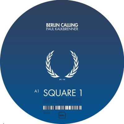 Berlin Calling Vol. 1 - Single - Paul Kalkbrenner