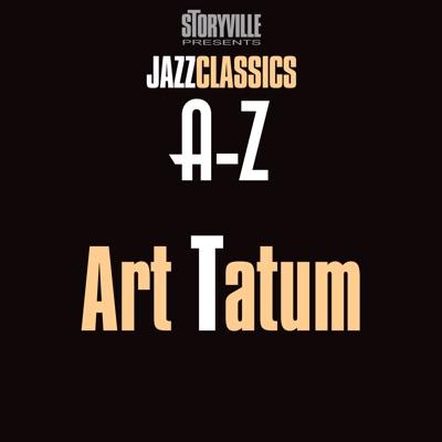 Storyville Presents The A-Z Jazz Encyclopedia-T - Art Tatum