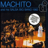 Machito and His Salsa Big Band - Piniero Tenia Razon