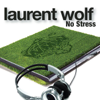 Laurent Wolf - No Stress (Radio Edit) artwork