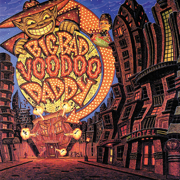 Big Bad Voodoo Daddy - Big Bad Voodoo Daddy - Big Bad Voodoo Daddy