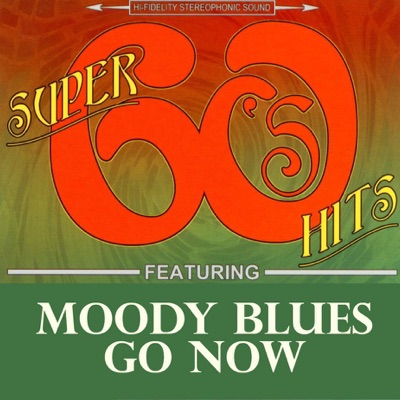 Go Now - Single - The Moody Blues