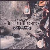 The Biscuit Burners - Sweet Whiskey