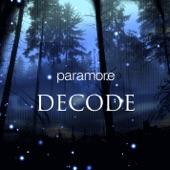 Decode - Single