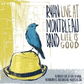 Ryan Montbleau Band - 75 and Sunny
