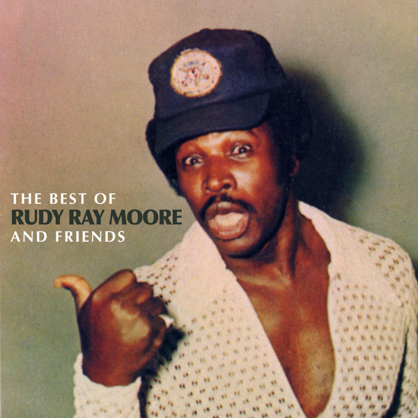 The Best Of Rudy Ray Moore Friends By Rudy Ray Moore On Apple Music The rudy ray moore christmas album: apple music