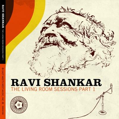 The Living Room Sessions, Pt. 1 - Ravi Shankar