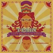 T-Pain - Can't Believe It Remix