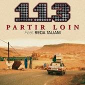 Partir loin (feat. Reda Taliani)