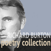 The Richard Burton Poetry Collection (Unabridged)