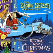 The Brian Setzer Orchestra - Getting' In the Mood (For Christmas)