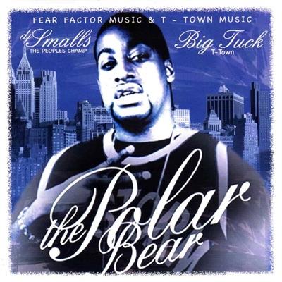 The Polar Bear [DJ Smallz Mix] - Big Tuck