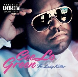 Cee Lo Green: Forget You