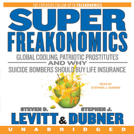 SuperFreakonomics (Unabridged) audiobook