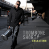 Trombone Shorty - Backatown (Bonus Track Version)  artwork