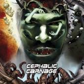 Cephalic Carnage - Exhumed Remains