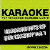 Karaoke Hits of Eva Cassidy, Vol. 1