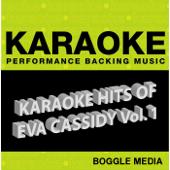 Karaoke Hits of Eva Cassidy, Vol. 1