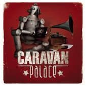 Caravan Palace - Brotherswing