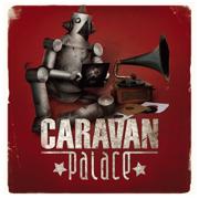 Jolie coquine - Caravan Palace