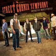 UnPractice Makes Perfect - Street Corner Symphony - Street Corner Symphony