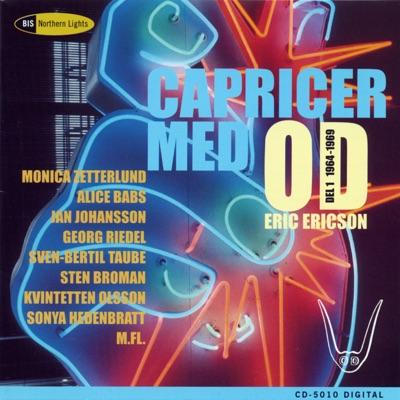 Capricer Med Od, Vol. 1 (1964-1969) - Monica Zetterlund