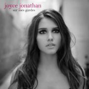 Sur mes gardes - Joyce Jonathan - Joyce Jonathan