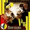 Show Me You - Single