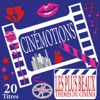 Cinémotions: 20 plus beaux thèmes du cinéma