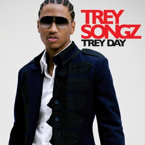 Trey Day (Bonus Track Version)