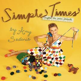 Simple Times: Crafts for Poor People (Unabridged) audiobook
