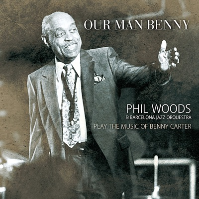Our Man Benny - Phil Woods