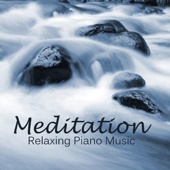 Meditation - Relaxing Piano Music