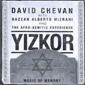 David Chevan with Alberto Mizrahi and the Afro-Semitic Experienc - Psalm 16 Shiviti Adonai L'Negdi Tamid (I Keep God Before Me At A