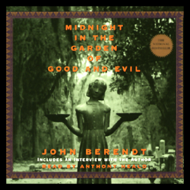 Midnight in the Garden of Good and Evil (Unabridged) audiobook